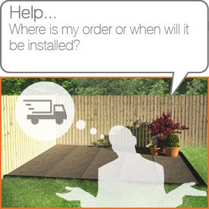 Where is my order or when will it be installed?