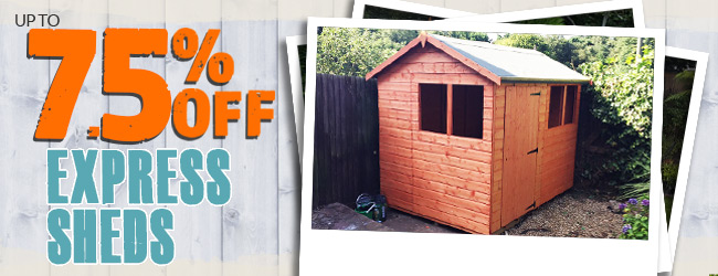Late Summer Sale - 7.5% OFF ALL Express Sheds