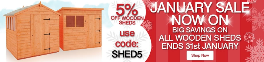 5% Off ALL Wooden Sheds - Ends 31st January