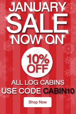 10% Off ALL Log Cabins - Ends 17th January